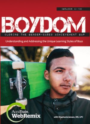 Boydom: Closing the Gender-Based Achievement Gap WebRemix™