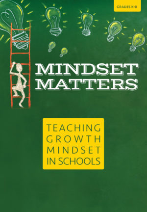 Webinar: Mindset Matters: Teaching Growth Mindset in Schools