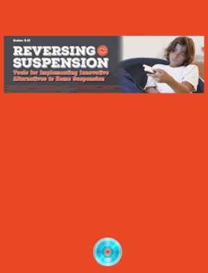Webinar: Reversing Suspension: Tools for Implementing Innovative Alternatives to Home Suspension