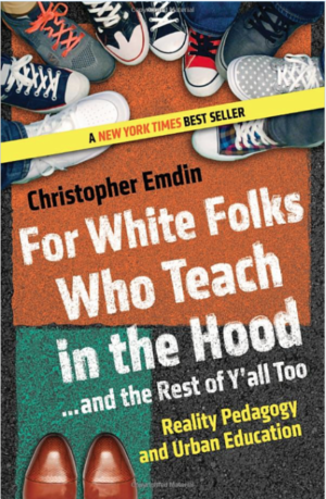 For White Folks Who Teach in the Hood…and the Rest of Y'all Too: Realty Pedagogy and Urban Education