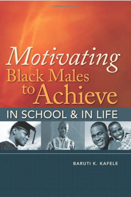 motivating-black-males-to-acheive-in-school-and-in-life-baruti-kafele