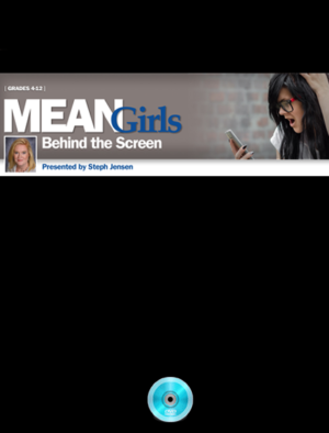 Webinar: Mean Girls: Behind the Screen