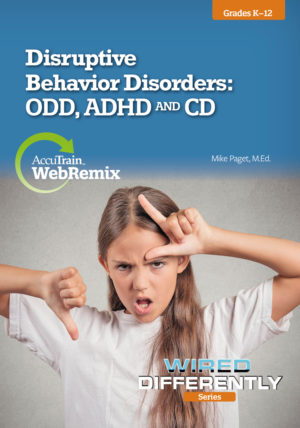 WebRemix™: Disruptive Behavior Disorders: ODD, ADHD and CD