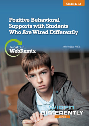 WebRemix – Positive Behavioral Supports with Students Who Are Wired Differently