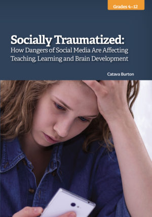 WebRemix – Socially Traumatized: How Dangers of Social Media Are Affecting Teaching, Learning and Brain Development