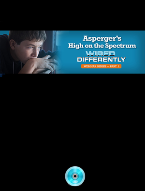 Webinar: High on the Spectrum: Helping Students with Asperger's