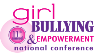 Girl Bullying & Empowerment Conference