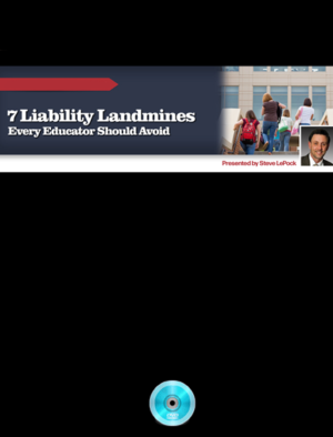 WebRemix™: 7 Liability landmines Every Educator Should Avoid