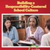 building a responsibility centered culture webremix