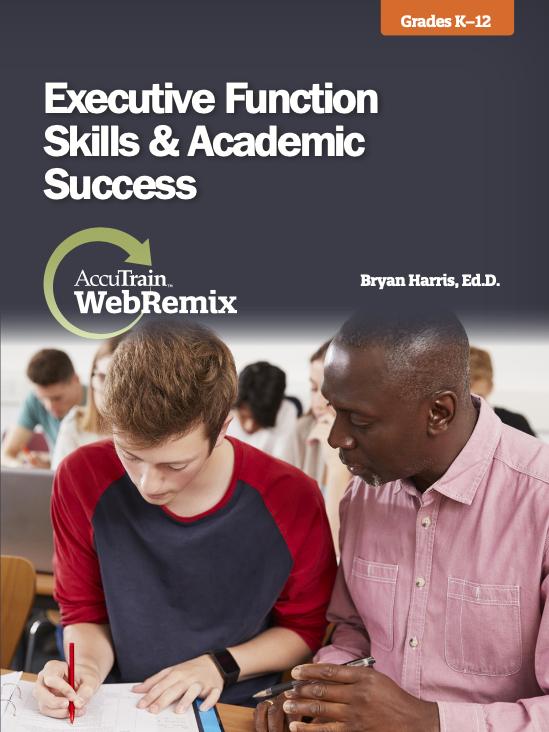 Executive Function Skills Academic Success WebRemix