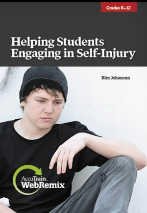 WebRemix™: Helping Students Engaging in Self-Injury