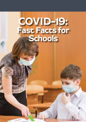 COVID-19: Fast Facts for Schools Interactive Course