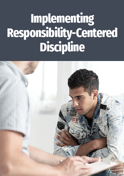 Implementing Responsibility Centered Discipline RCD Training for Schools LMS